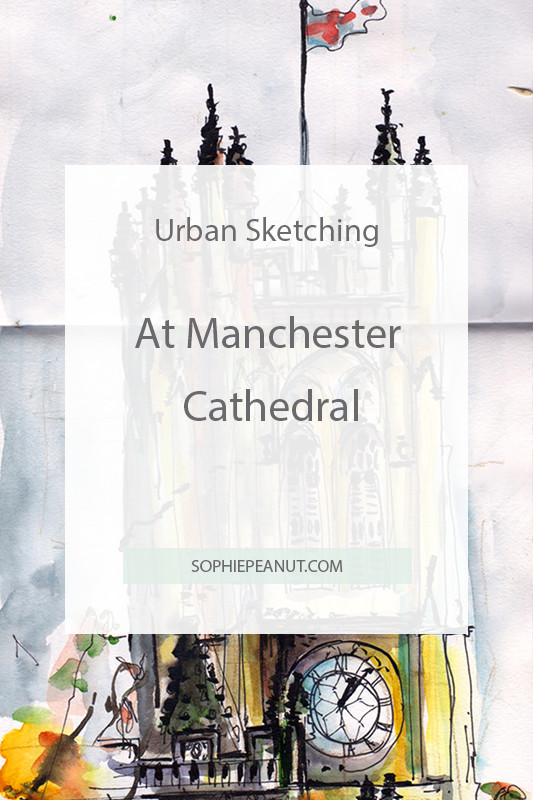 Sketching Manchester Cathedral by Illustrator Sophie Peanut