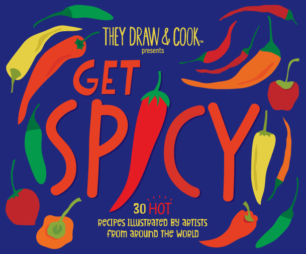 Get Spicy - Illustrated recipe book by They Draw and Cook