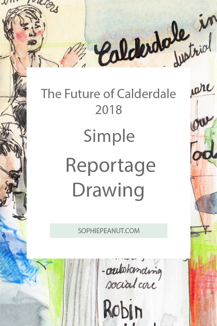 The Future of Calderdale 2018 - Simple Reportage Drawing by Sophie Peanut